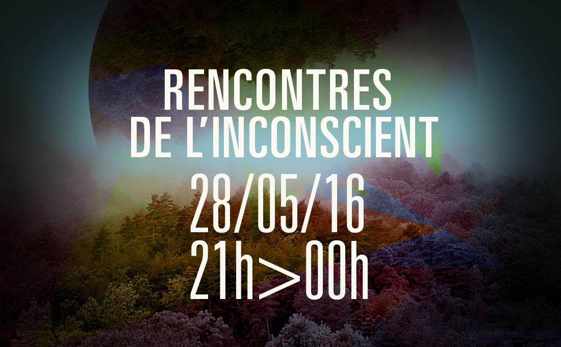 rencontres de l'inconscient mai 2016