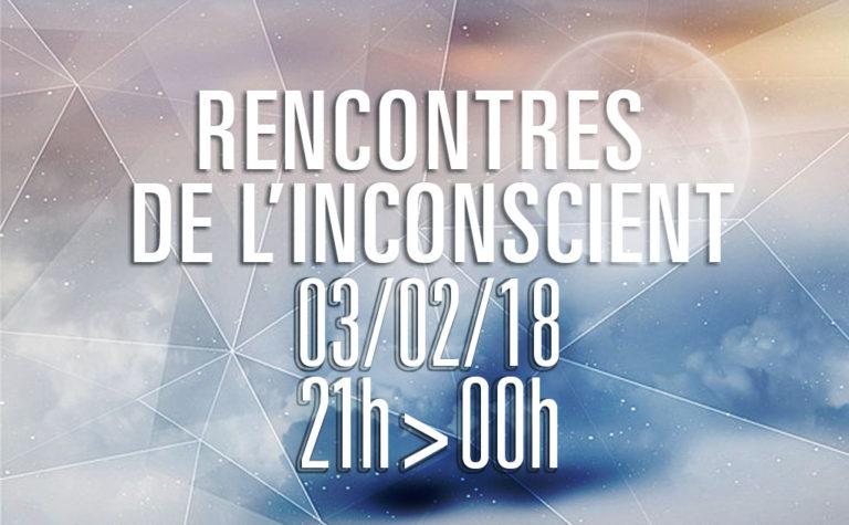 Les rencontres de l'inconscient - février 2018