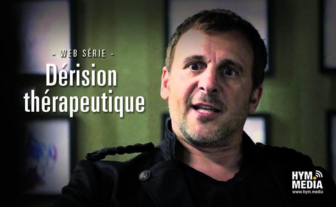 Traitement choc - Séances Prenantes - Websérie - HYM.MEDIA