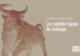 Taureau, la vision claire - Chroniques Patrice Brasseur - HYM.MEDIA